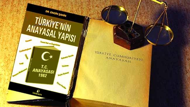 Türkiye'nin Anayasal yapısını biliyor musunuz?